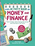 Kid's Activity Book on Money and...