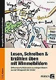 Lesen, Schreiben & Erzählen üben mit Wimmelbildern: Differenzierte Materialien zu witzigen Bildern...