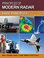 Principles of Modern Radar: Basic principles (Radar, Sonar and Navigation)