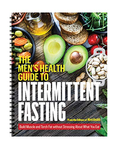 Men's Health Guide to Intermittent Fasting: 16/8 Fasting Recipe Book and Guide for Beginners