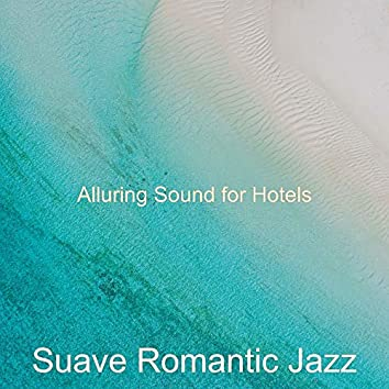Alluring Sound for Hotels