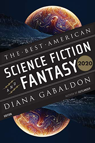 Compare Textbook Prices for Best American Science Fiction and Fantasy 2020 The Best American Series ® Annotated Edition ISBN 9781328613103 by Adams, John Joseph,Gabaldon, Diana