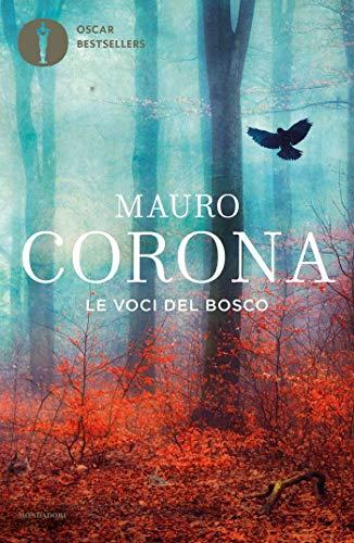 Le voci del bosco (Scrittori italiani e stranieri)