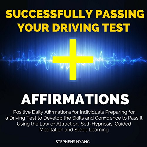 Successfully Passing Your Driving Test Affirmations cover art