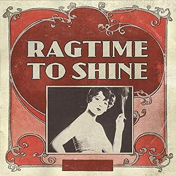 Ragtime to Shine
