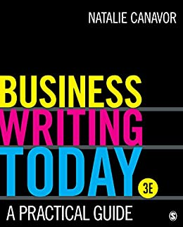 Business Writing Today: A Practical Guide (English Edition) par [Natalie Canavor]
