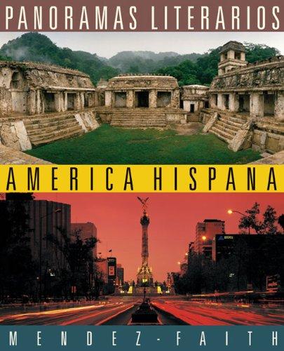 Panoramas literarios: America Hispana (World Languages)