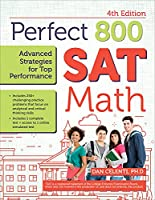 Perfect 800 - Sat Math: Advanced Strategies for Top Performance (Perfect 800: Sat Math)
