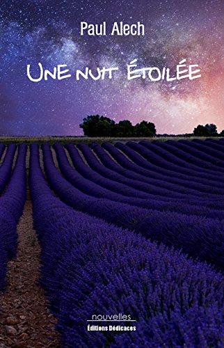 Une nuit étoilée (French Edition)