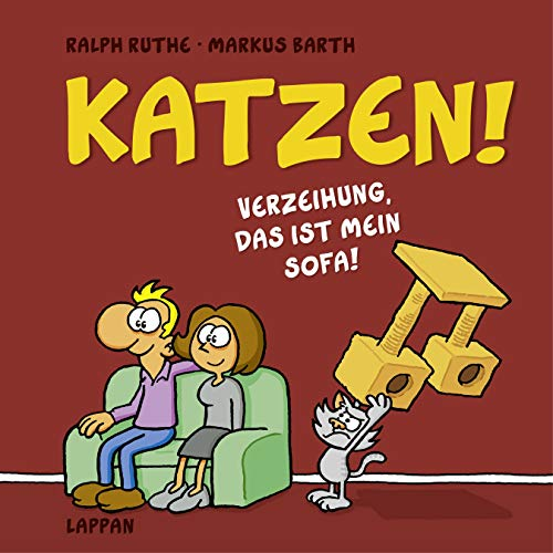 Katzen!: Verzeihung, das ist MEIN Sofa! (Shit happens!)