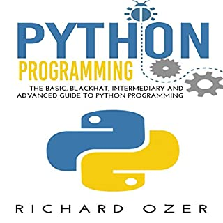 Python Programming: The Basic, Blackhat, Intermediary and Advanced Guide to Python Programming (4 in 1 Python Programming Bundle) audiobook cover art