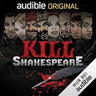 Kill Shakespeare - Die komplette Serie                   Autor:                                                                                                                                 Conor McCreery,                                                                                        Anthony Del Col                               Sprecher:                                                                                                                                 Vlad Chiriac,                                                                                        Greta Galisch,                                                                                        Traudel Sperber,                   und andere                 Spieldauer: 8 Std. und 44 Min.     384 Bewertungen     Gesamt 4,1