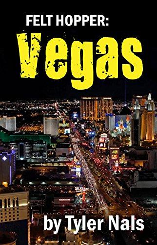 Felt Hopper: Vegas