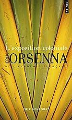 L'Exposition coloniale d'Erik Orsenna