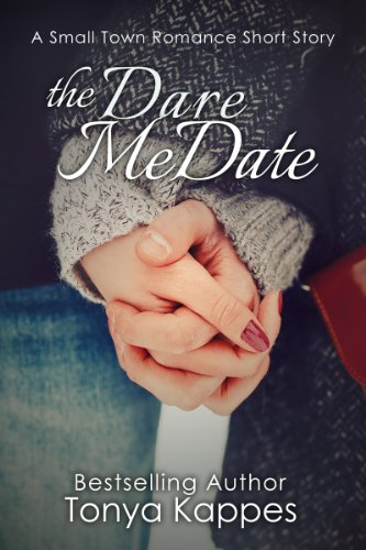 The Dare Me Date (A Small Town Romance Short Story Series) (English Edition)