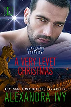 A Very Levet Christmas (Guardians of Eternity Book 14) by [Alexandra Ivy]