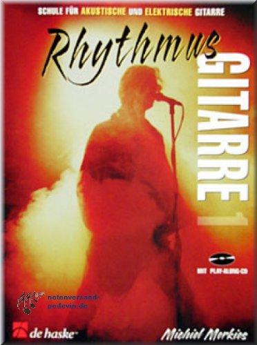 Rhythmus Gitarre 1 - Schule für akustische und elektrische Gitarre - Gitarrenoten [Musiknoten]
