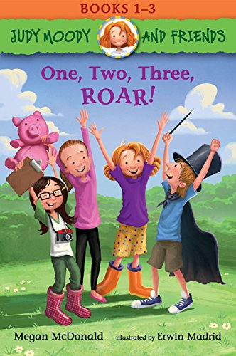 Judy Moody and Friends: One, Two, Three, ROAR!: Books 1-3