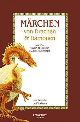 Märchen von Drachen und Dämonenn: Zum Erzählen und Vorlesen