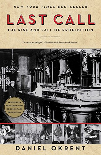 Last Call: The Rise and Fall of Prohibition (English Edition)