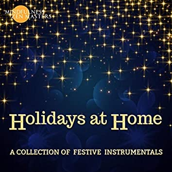 Holidays at Home: A Collection of Festive Instrumentals