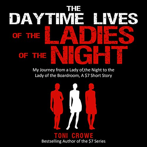 The Daytime Lives of the Ladies of the Night audiobook cover art