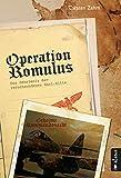 Operation Romulus. Das Geheimnis der verschwundenen Nazi-Elite: Thriller (German Edition)