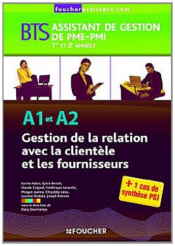 A1-A2 Gestion de la relation avec la clientèle et les fournisseurs BTS