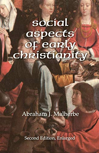 Compare Textbook Prices for Social Aspects of Early Christianity, Second Edition Enlarged Edition ISBN 9781592444113 by Malherbe, Abraham J.