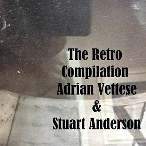 Adrian Vettese & Stuart Anderson