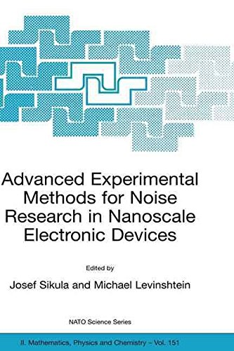 [(Advanced Experimental Methods for Noise Research in Nanoscale Electronic Devices)] [Edited by Josef Sikula ] published on (August, 2004)