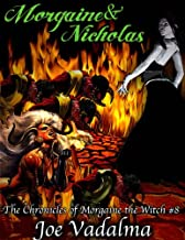 Morgaine and Nicholas [The Morgaine Chronicles #8]