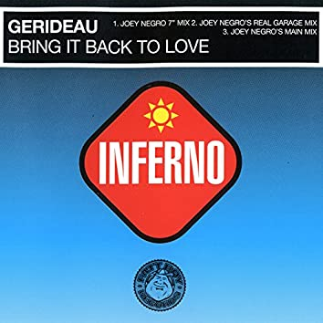 Bring It Back to Love (Joey Negro Mixes)