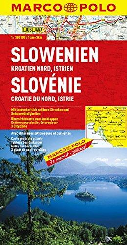MARCO POLO Länderkarte Slowenien, Kroatien Nord, Istrien 1:300.000 (MARCO POLO Länderkarten)