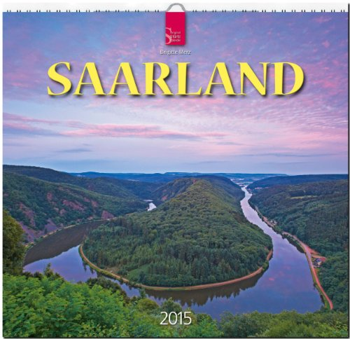 Saarland 2015 - Original Stürtz-Kalender - Mittelformat-Kalender 33 x 31 cm