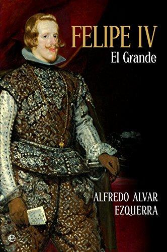 Felipe IV (Historia) eBook: Ezquerra, Alfredo Alvar : Amazon.es: Tienda Kindle