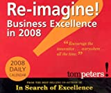 Re-imagine! Business Excellence in 2008 Calendar