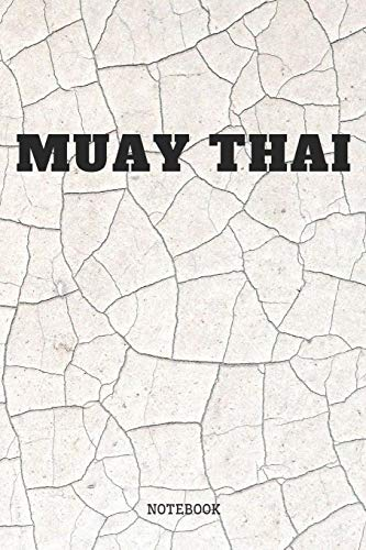 Notebook: I Love Muay Thai Training Quote / Saying Muay Thai Martial Arts...