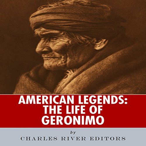 American Legends: The Life of Geronimo audiobook cover art