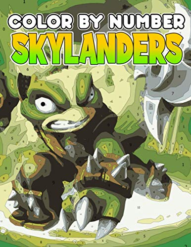 skylanders Color by Number: Toys-To-Life Action-Adventure Video Game Series Illustration Color Number Book for Fans Adults Stress Relief Gift