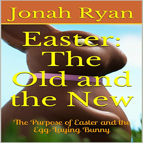 Easter: The Old and the New cover art