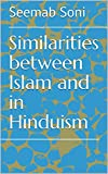 Similarities between Islam and in Hinduism (English Edition)