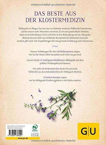 Das Heilwissen der Hildegard von Bingen: Naturheilmittel – Ernährung – Edelsteine - 2