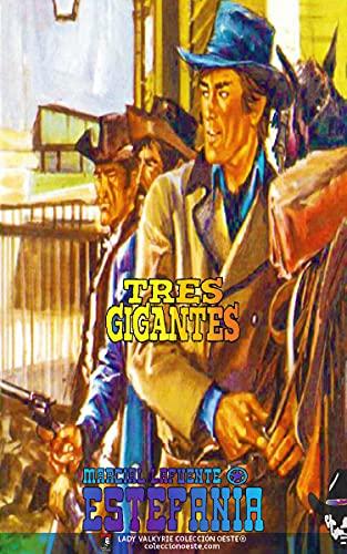 Tres gigantes (Colección Oeste) (Spanish Edition)