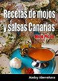 Recetas de mojos y salsas Canarias: Mojo Picón (Recetas de la sabrosa comida Canaria nº 1)