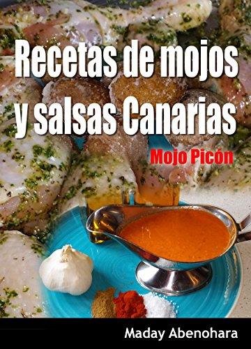 Recetas de mojos y salsas Canarias: Mojo Picón (Recetas de la sabrosa comida Canaria nº 1)...