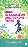 La saga d'Anne, Tome 1 : La Maison aux pignons verts par Montgomery