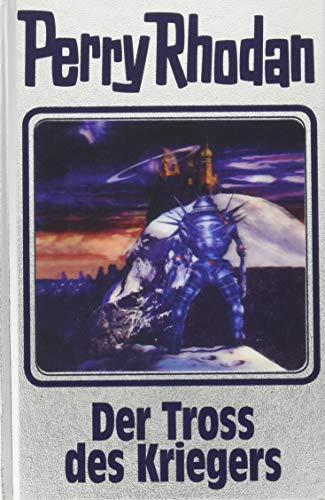 Der Tross des Kriegers: Perry Rhodan Band 153