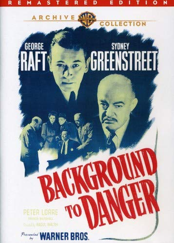 Background to Danger (Remastered Edition) -  DVD-R, Raoul Walsh, George Raft