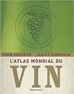 L'Atlas mondial du vin de Hugh Johnson